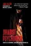 Jihadist Psychopath How He Is Charming Seducing And Devouring Us