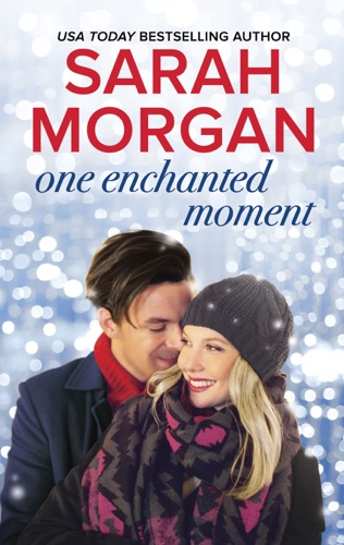 Sarah Morgan - One Enchanted Moment
