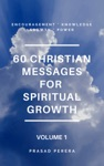 60 Christian Messages For Spiritual Growth Volume 1