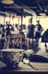 Le Salon Des Regrets