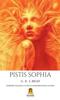 Pistis Sophia - G.R.S. Mead