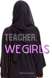 Teacher, We Girls!