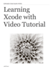 Edward Chan - Learning Xcode with Video Tutorial artwork