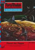 Perry Rhodan 503: Planet der Digger