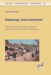Habsburgs Dark Continent