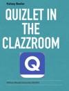 Quizlet In The Clazzroom