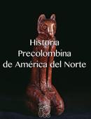 Historia Precolombina de América del Norte