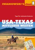 USA-Texas und Mittlerer Westen - Reiseführer von Iwanowski