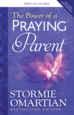 The Power of a Praying® Parent - Stormie Omartian book