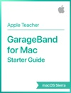 GarageBand For Mac Starter Guide MacOS Sierra