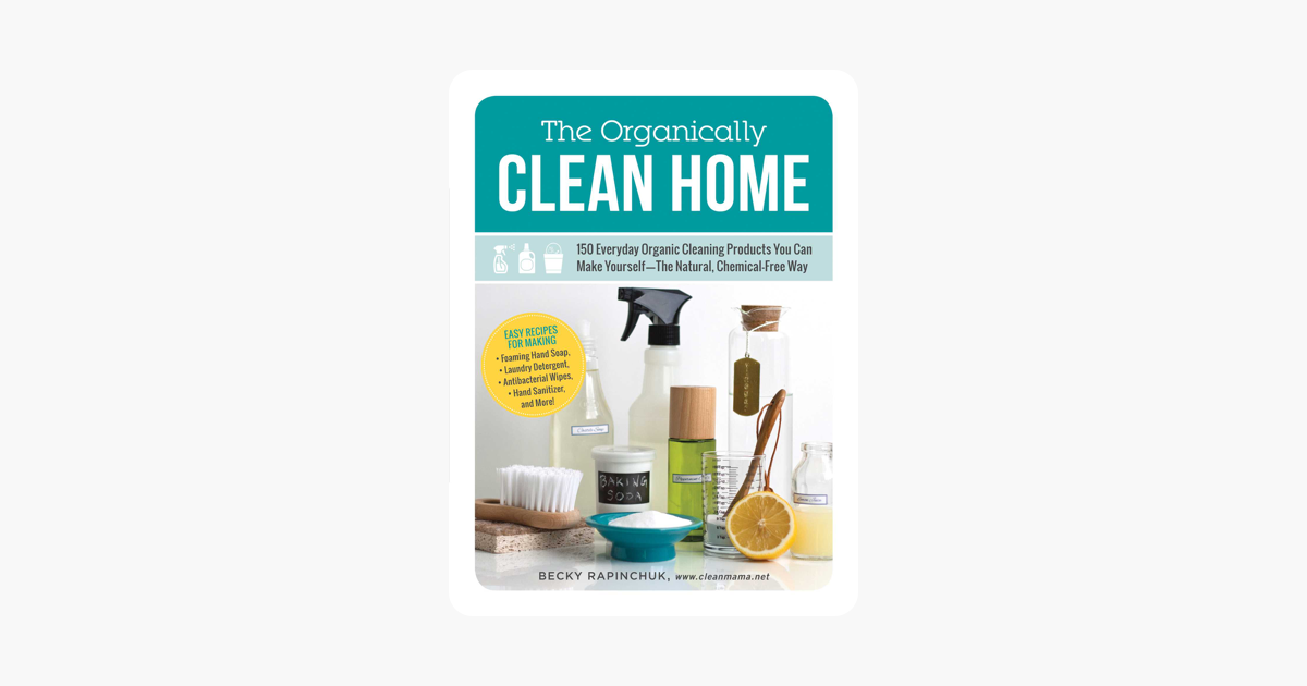 ‎The Organically Clean Home