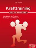 Krafttraining - Die 100 Prinzipien
