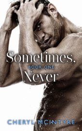 Sometimes Never - Cheryl McIntyre book summary