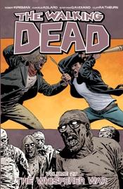 The Walking Dead Vol. 27: The Whisper War