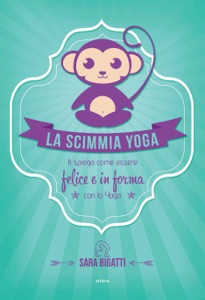 La scimmia Yoga Book Cover