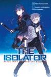 The Isolator Vol 1 Manga