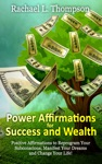 Power Affirmations For Wealth And Success