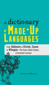 The Dictionary of Made-Up Languages