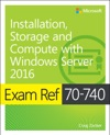 Exam Ref 70-740 Installation Storage And Compute With Windows Server 2016 1e
