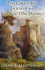 The Collected Fantasy Of George MacDonald