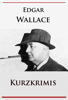 Edgar Wallace - Kurzkrimis artwork