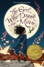 The Girl Who Drank the Moon (Winner of the 2017 Newbery Medal) book