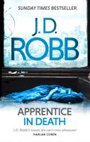 J. D. Robb - Apprentice in Death artwork