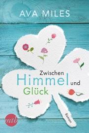 Zwischen Himmel und Glück PDF Download
