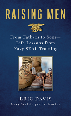 Raising Men - Eric Davis & Dina Santorelli book