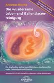 Die wundersame Leber & Gallenblasenreinigung