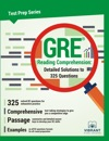 GRE Reading Comprehension Detailed Solutions To 325 Questions