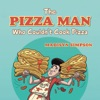 The Pizza Man Who Couldn'T Cook Pizza