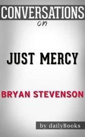 Just Mercy by Bryan Stevenson: Conversation Starters PDF Download