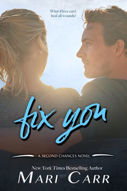 Fix You By Mari Carr On Apple Books