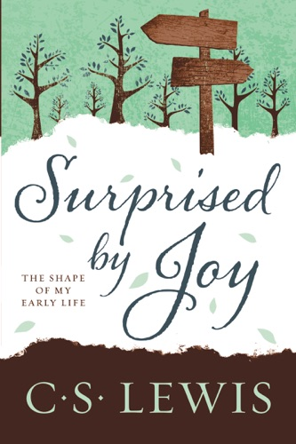 C. S. Lewis - Surprised by Joy