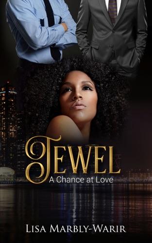 Lisa Marbly-Warir - Jewel: A Chance at Love