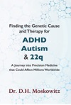 Finding The Genetic Cause And Therapy For Adhd Autism And 22q