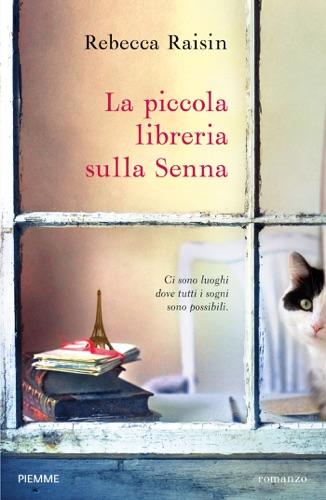 Rebecca Raisin - La piccola libreria sulla Senna