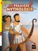 Ma première mythologie - Le retour d'Ulysse  CP/CE1 6/7 ans