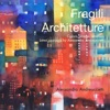 Fragili  Architetture  Colors Shapes Emotion   Latest Paintings By Alessandro Andreuccetti