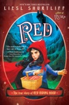 Red The Fairly True Tale Of Red Riding Hood