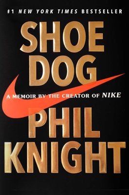 Shoe Dog - Phil Knight book