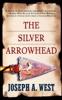 The Silver Arrowhead
