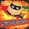 Sue Hendra & Paul Linnet - Supertato Run, Veggies, Run! artwork