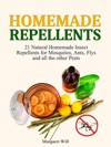 Homemade Repellents 21 Natural Homemade Insect Repellents For Mosquitos Ants Flys And All The Other Pests