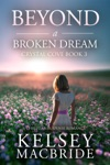 Beyond A Broken Dream A Christian Suspense Romance