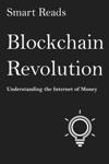 Blockchain Revolution Understanding The Internet Of Money