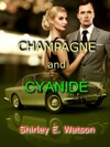 Champagne And Cyanide