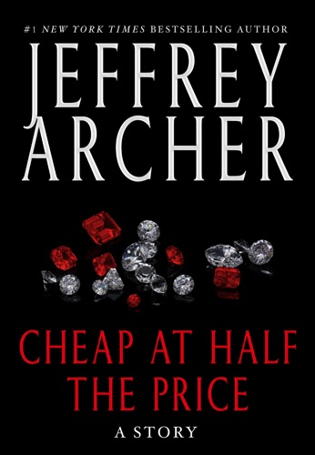 Jeffrey Archer - Cheap at Half the Price