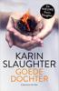 Karin Slaughter - Goede dochter kunstwerk